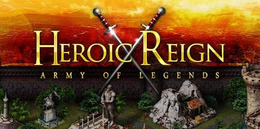 Heroic Reign Army of Legends