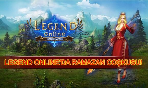 Legend Online'da Ramazan Coşkusu